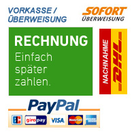 Sichere Zahlung - PayPal, Rechnung, Vorkasse, Sofort Überweisung, DHL Nachnahme